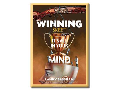 CD, Lanny Bassham, Winning Skeet – It's All in Your Mind